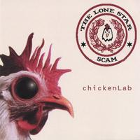 chickenLab | The Lone Star Scam