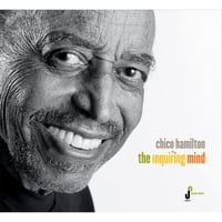 Chico Hamilton | The Inquiring Mind