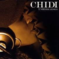 CHIDI | UNREHEARSED