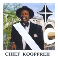 Chief Kooffreh | Love Forever
