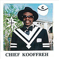 Chief Kooffreh | American Grammy Star
