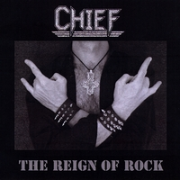 Chief | The Reign of Rock - Ep
