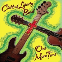 Child of Liberty Band & Anne Ciepluch | One More Time