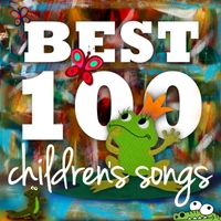 Children's Songs Singers | 100 Best Children's Songs