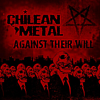 Chileanmetal | Against Their Will