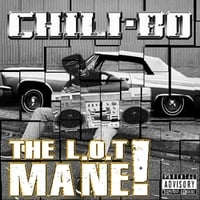 Chili-Bo | The L.O.T Mane!