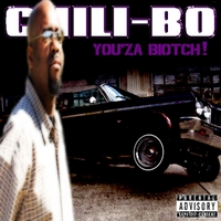 Chili-Bo | You'za Biotch!