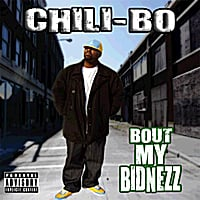 Chili-Bo | Bout My Bidnezz