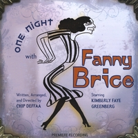Chip Deffaa | One Night With Fanny Brice