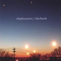 Chip Houston | Daybreak