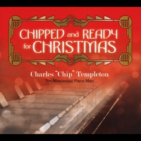Chip Templeton | Chipped and Ready for Christmas-Holiday Classics