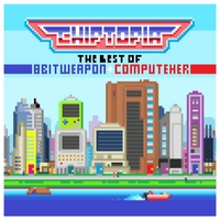 8 Bit Weapon & ComputeHer | Chiptopia: The Best of 8 Bit Weapon & ComputeHer