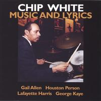 Chip White | Music and Lyrics