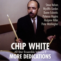 Chip White | More Dedications
