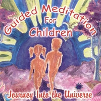 Chitra Sukhu | Guided Meditations for Children - Journey into the Universe