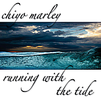 Chiyo Marley | Running with the Tide