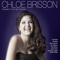Chloe Brisson | Blame It On My Youth