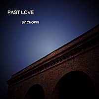 Chopin | Past love