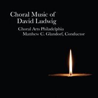 Choral Arts Philadelphia & Matthew C. Glandorf | Choral Music of David Ludwig