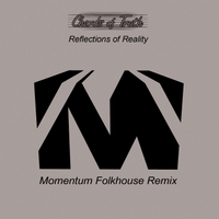 Chords of Truth | Reflections of Reality (Momentum Folkhouse Remix)
