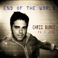 Chris Burke | End of the World