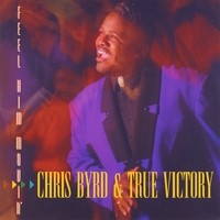Chris Byrd & True Victory | Feel Him Movin'