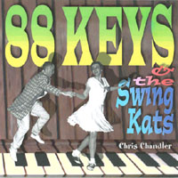Chris Chandler | 88 Keys & the Swing Kats