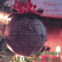 Chris Chandler | Christmas All Over the World