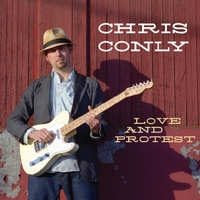 Chris Conly | Love and Protest