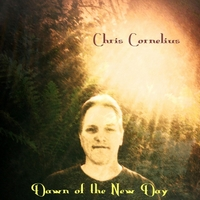 Chris Cornelius | Dawn of the New Day