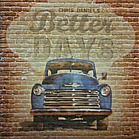 Chris Daniels & the Kings | Better Days