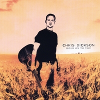Chris Dickson | Hold On To You