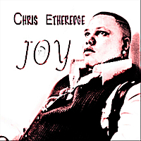 Chris Etheredge | Joy