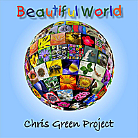 Chris Green Project | Beautiful World
