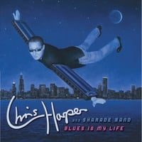 Chris Harper and Sharade Band | Blues Is My Life