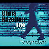 Chris Hazelton Trio | Peregrination