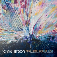 Chris Hyson | Alive With Closed Eyes (feat. Kit Downes)