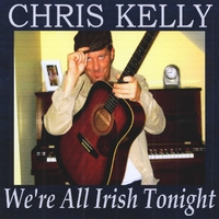 Chris Kelly | We're All Irish Tonight