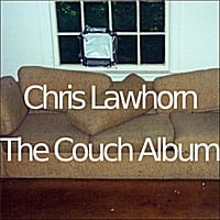 Chris Lawhorn | The Couch Album