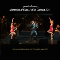 Chris MacDonald | Chris MacDonald's Memories of Elvis Live in Concert