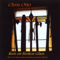 Chris Otto | Rain on Broken Glass