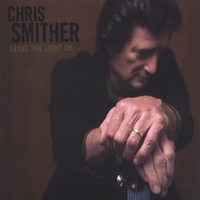 Chris Smither | Leave The Light On