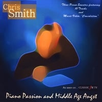 Chris Smith | Piano Passion and Middle Age Angst