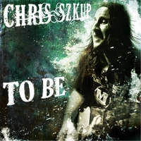 Chris Szkup | To Be