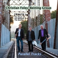 Christian Foley-Beining Group | Parallel Tracks