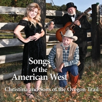 Christina & Sons of the Oregon Trail | Songs of the American West