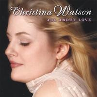 Christina Watson | All About Love