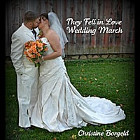 Christine Borgeld | They Fell in Love (Wedding Entrance) [Single]