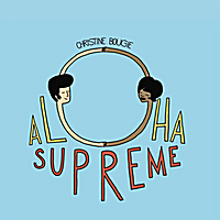 Christine Bougie | Aloha Supreme