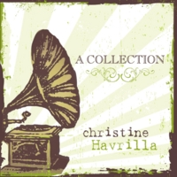 Christine Havrilla | A Collection